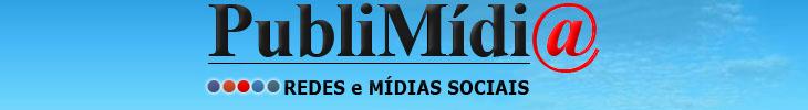 PubliMídi@ - REDES E MÍDIAS SOCIAIS