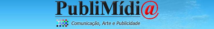 PubliMídi@ - Comunicação, Arte e Publicidade